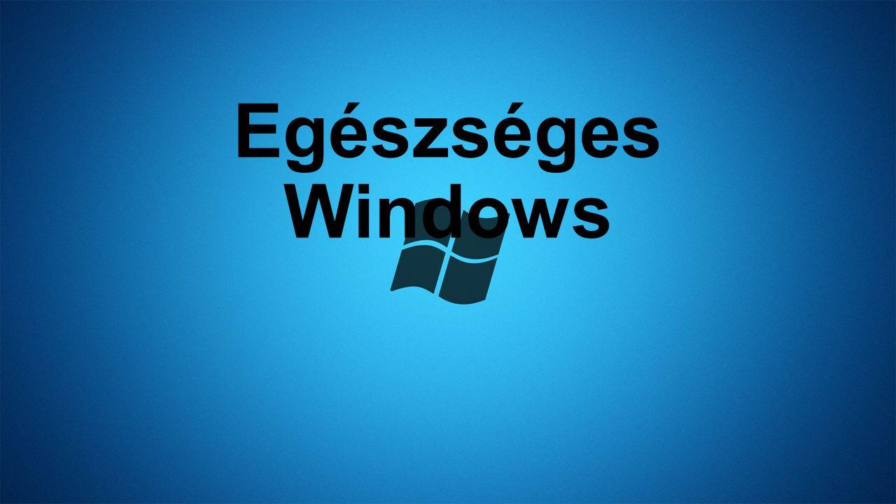 Egészséges Windows