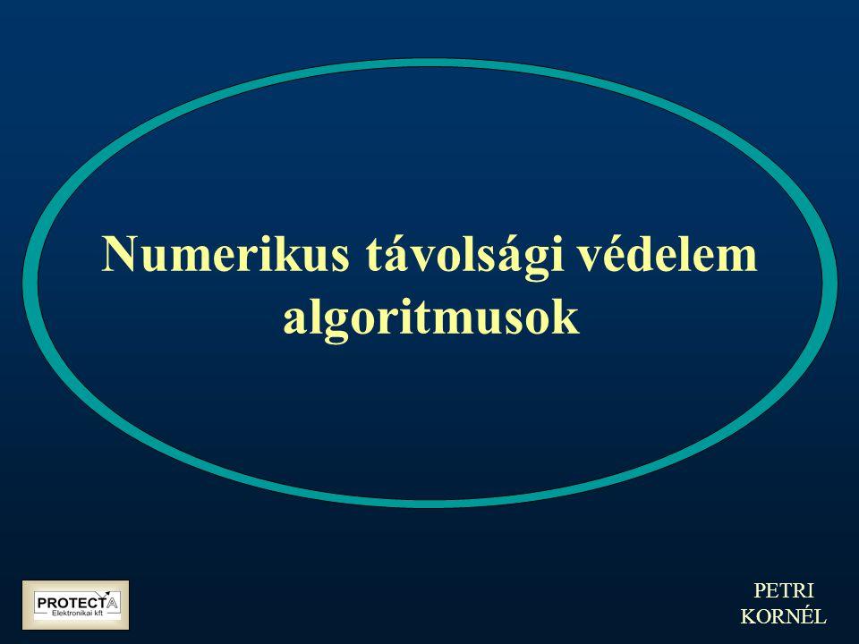 PETRI KORNÉL Numerikus távolsági védelem algoritmusok