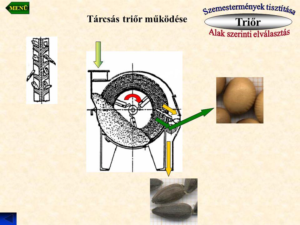 Triőr Tárcsás triőr működése MENÜ