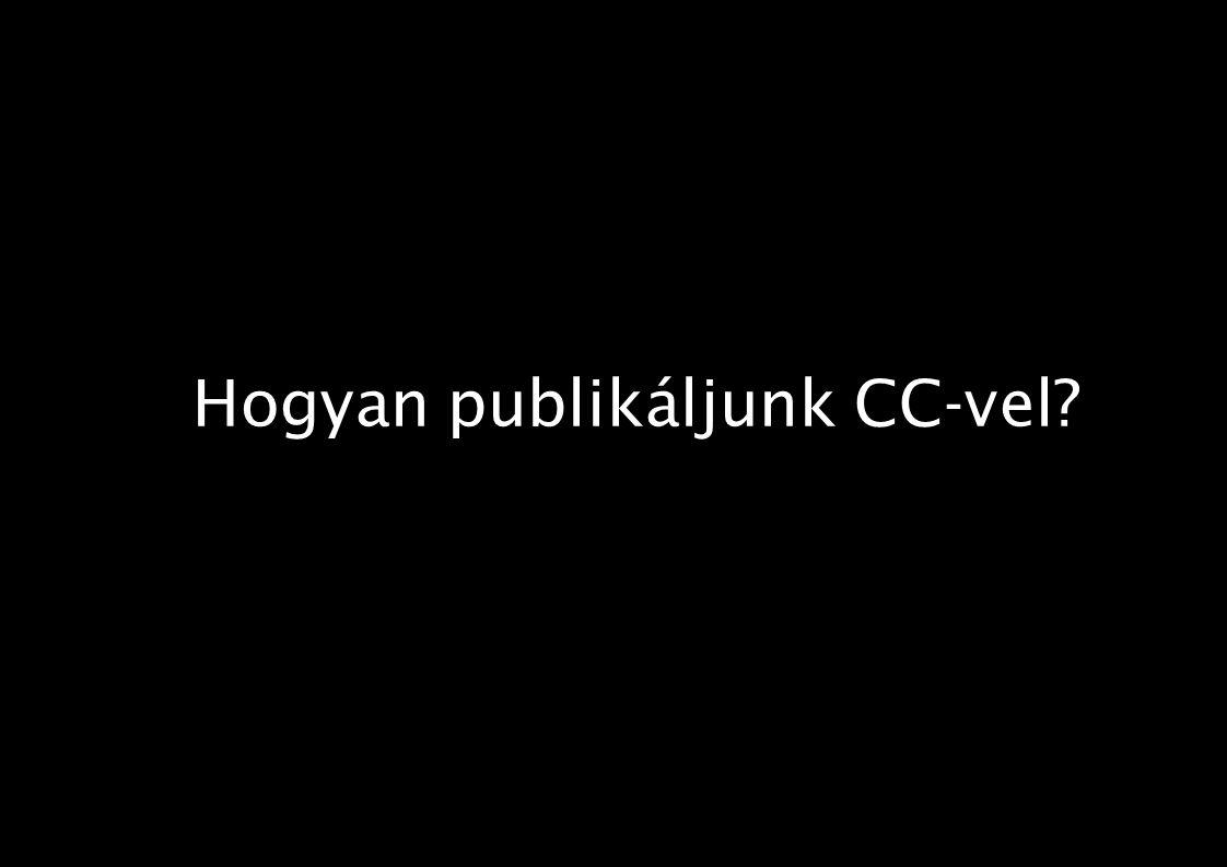 Hogyan publikáljunk CC-vel?