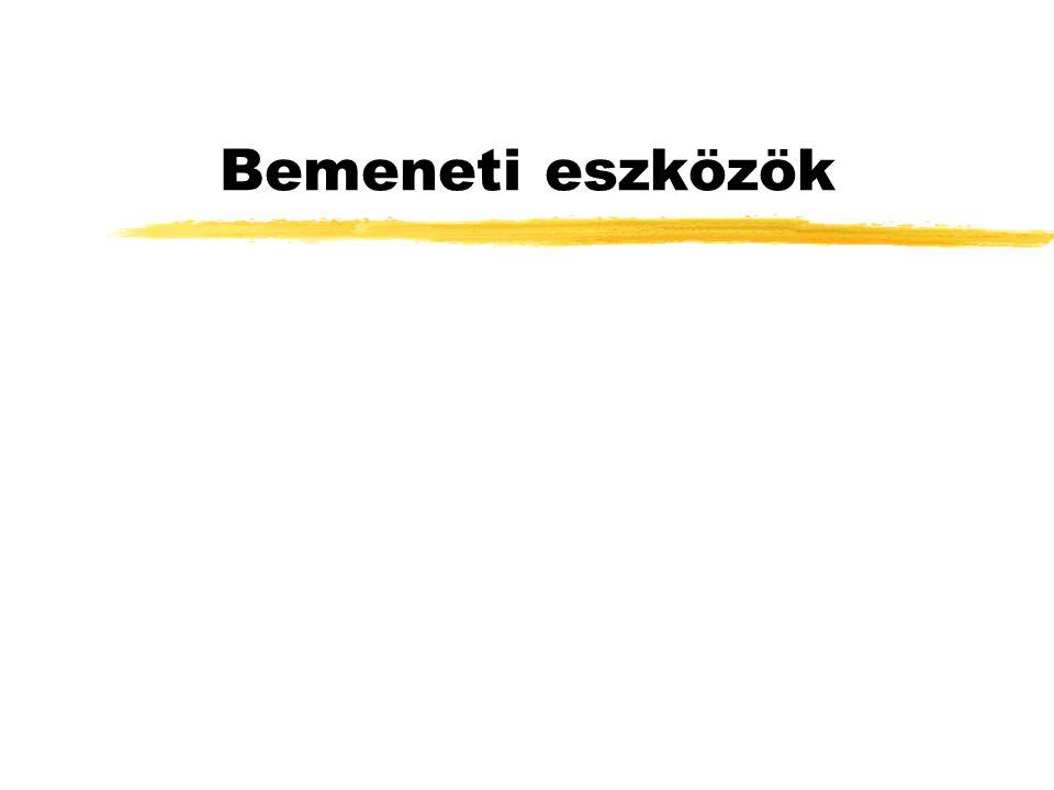 Billentyűzet zGombok szerint y102,105,108 gombos, y multimédia zNyelv szerint (angol, magyar, német, stb.) zIllesztés szerint yjack, PS/2, USB yvezetékes, infra