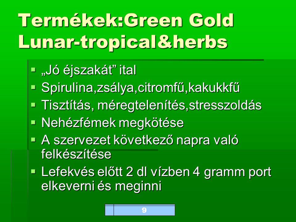 """www.bioalga.hu Termékek:Green Gold Lunar-tropical&herbs  """"Jó éjszakát ital  Spirulina,zsálya,citromfű,kakukkfű  Tisztítás, méregtelenítés,stresszoldás  Nehézfémek megkötése  A szervezet következő napra való felkészítése  Lefekvés előtt 2 dl vízben 4 gramm port elkeverni és meginni 9"""