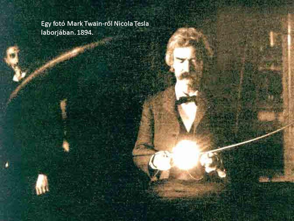 Egy fotó Mark Twain-ről Nicola Tesla laborjában. 1894.