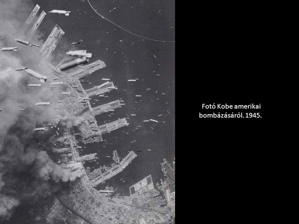Fotó Kobe amerikai bombázásáról. 1945.