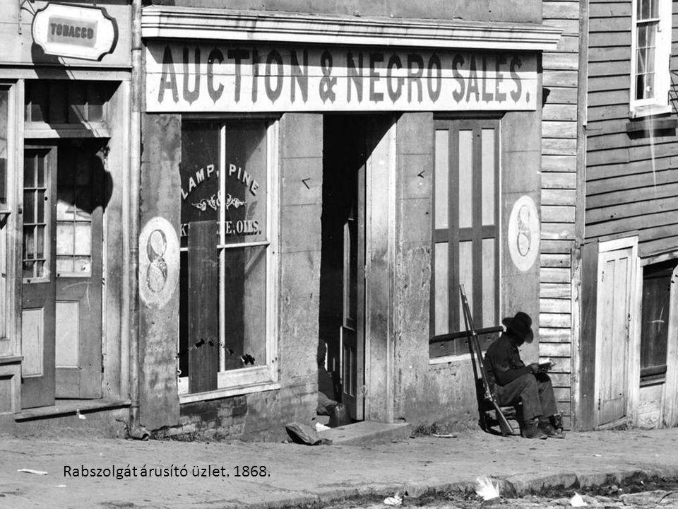 Rabszolgát árusító üzlet. 1868.