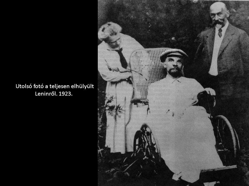 Utolsó fotó a teljesen elhülyült Leninről. 1923.