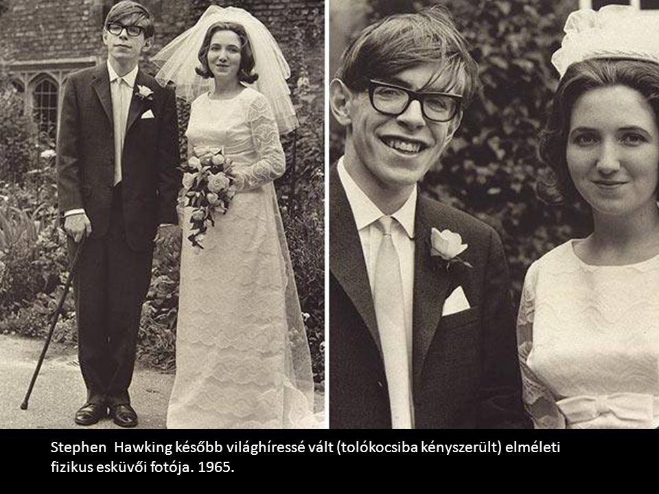 Stephen Hawking később világhíressé vált (tolókocsiba kényszerült) elméleti fizikus esküvői fotója. 1965.