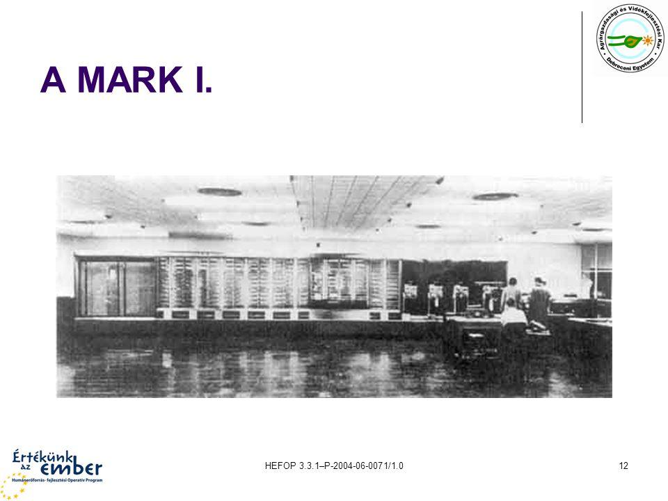 HEFOP 3.3.1–P-2004-06-0071/1.012 A MARK I.
