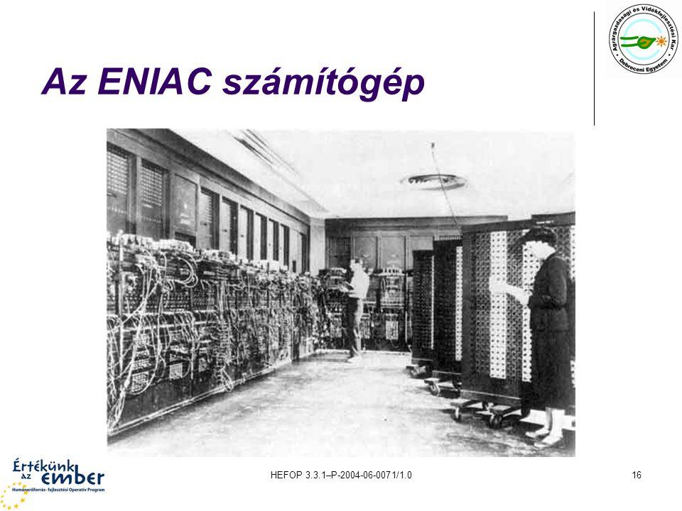 HEFOP 3.3.1–P-2004-06-0071/1.016 Az ENIAC számítógép