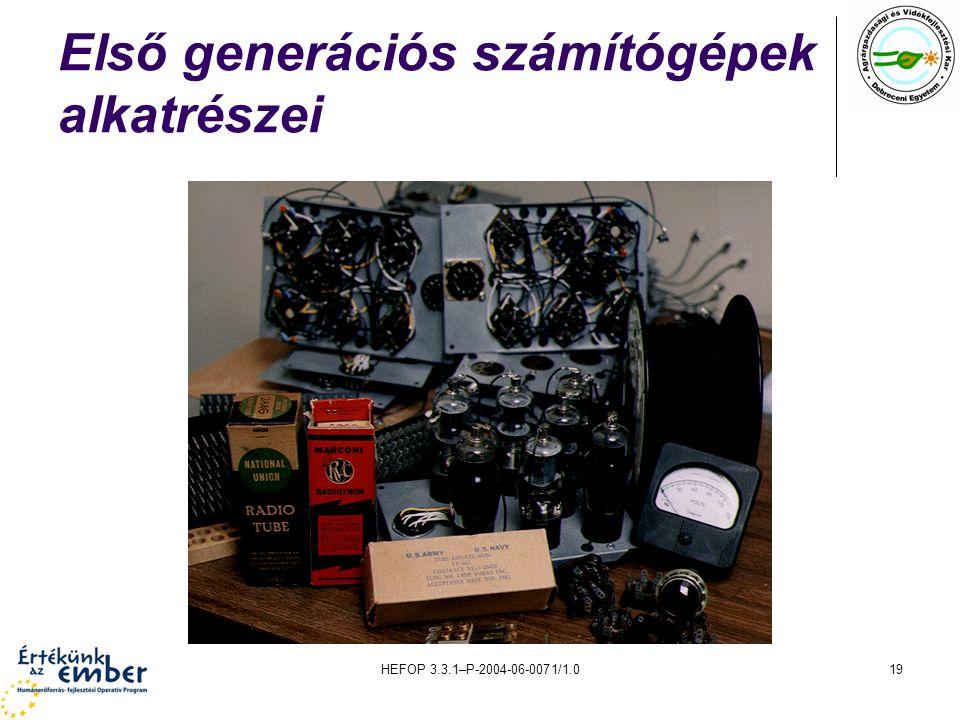 HEFOP 3.3.1–P-2004-06-0071/1.019 Első generációs számítógépek alkatrészei