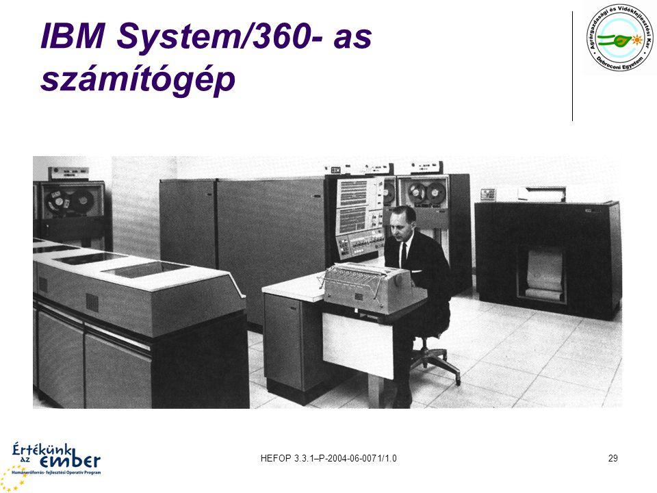 HEFOP 3.3.1–P-2004-06-0071/1.029 IBM System/360- as számítógép