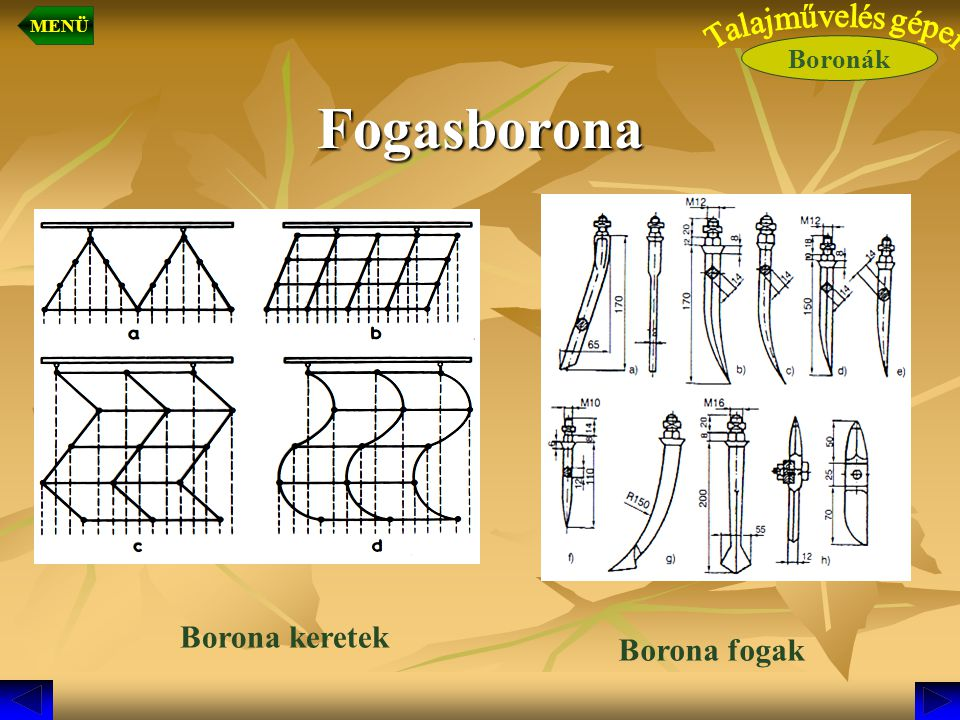 Fogasborona Borona keretek Borona fogak Boronák MENÜ