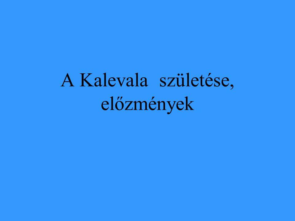 A Kalevala születése, előzmények