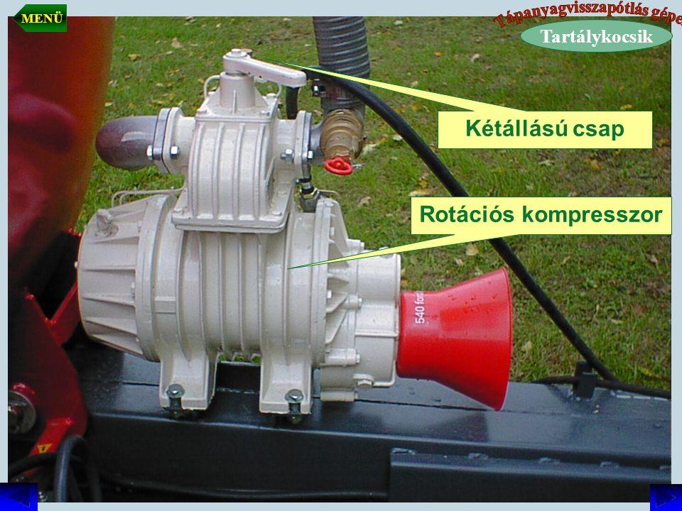 Rotációs kompresszor Kétállású csap Tartálykocsik MENÜ
