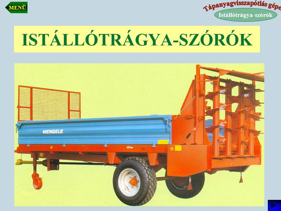 Istállótrágya-szórók csoportosítása Az alkalmazható technológia szerint:  Hagyományos: a trágya szállítását és kiszórását egy gép végzi.