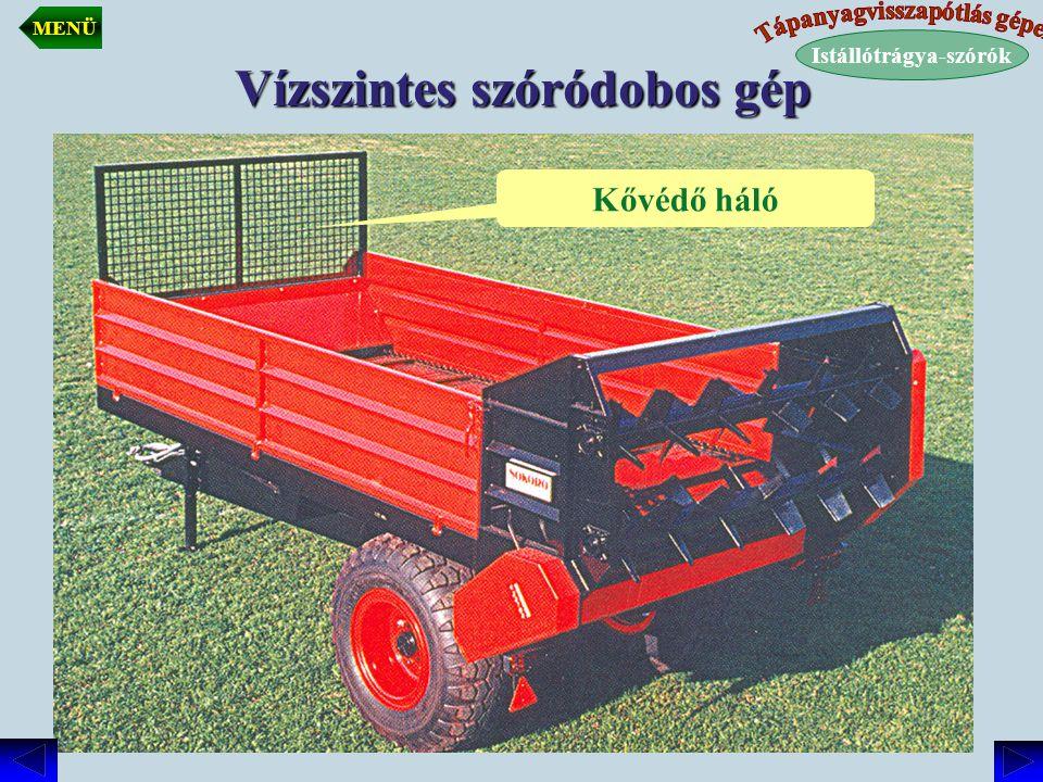Vízszintes szóródobos gép Istállótrágya-szórók MENÜ