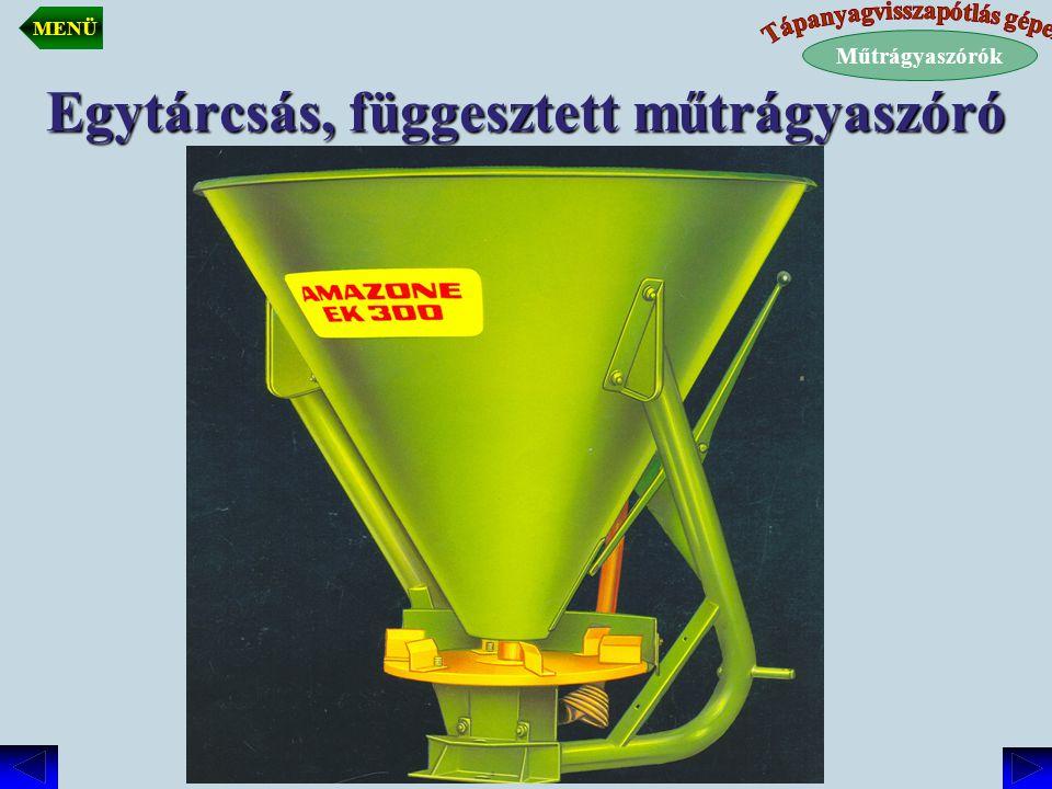 Egytárcsás, függesztett műtrágyaszóró Műtrágyaszórók MENÜ