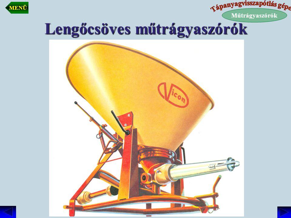 Lengőcsöves műtrágyaszórók Műtrágyaszórók MENÜ