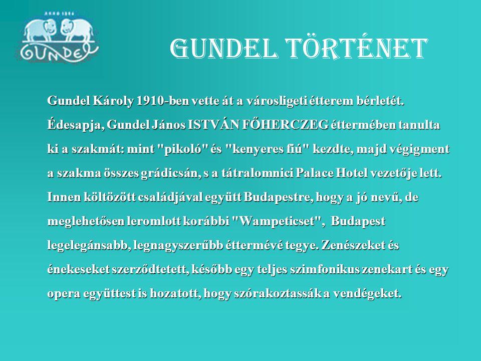 Gundel Károly 1910-ben vette át a városligeti étterem bérletét. Édesapja, Gundel János ISTVÁN FŐHERCZEG éttermében tanulta ki a szakmát: mint