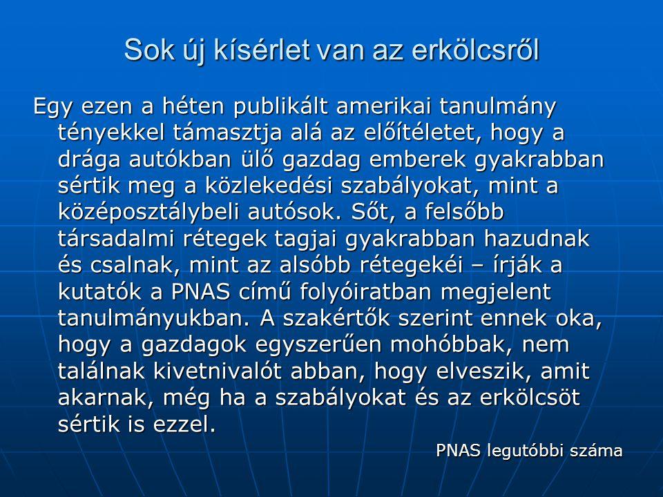 A kísérlet PNAS – P.Piff et al. 2012. 03.13.
