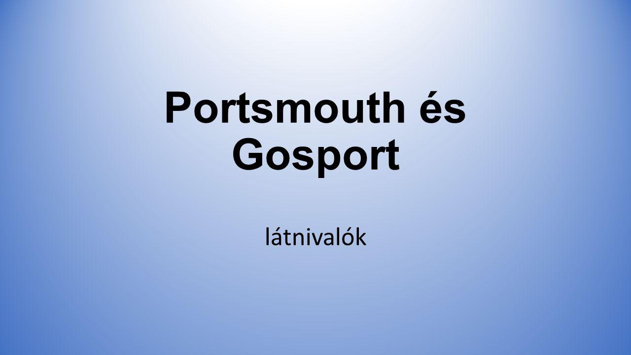 Portsmouth és Gosport látnivalók