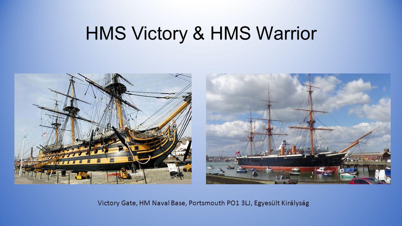 HMS Victory & HMS Warrior Victory Gate, HM Naval Base, Portsmouth PO1 3LJ, Egyesült Királyság