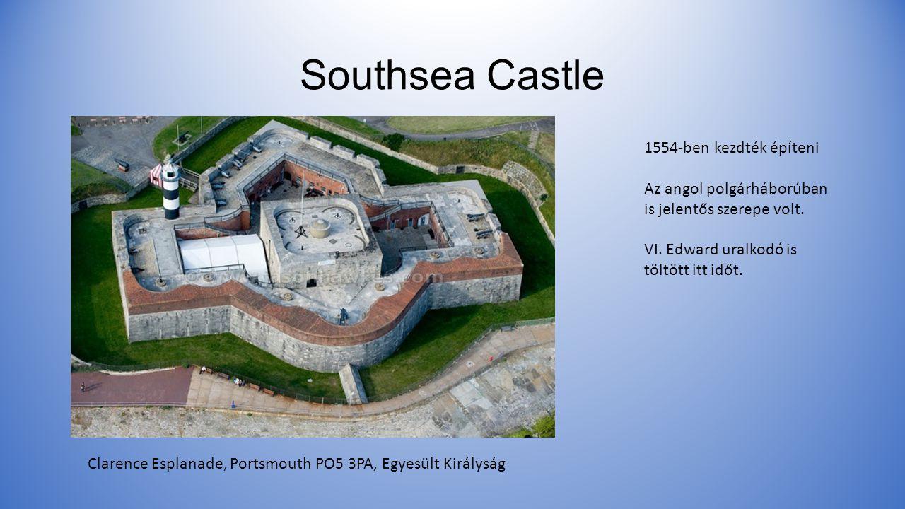 Southsea Castle Clarence Esplanade, Portsmouth PO5 3PA, Egyesült Királyság 1554-ben kezdték építeni Az angol polgárháborúban is jelentős szerepe volt.