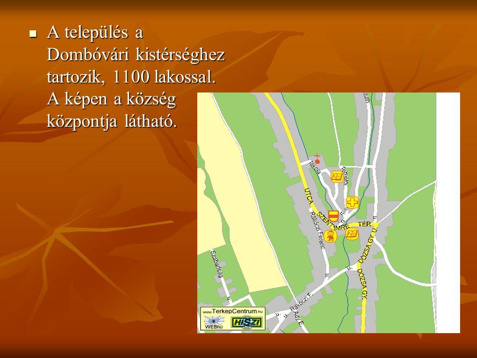 A település a Dombóvári kistérséghez tartozik, 1100 lakossal.