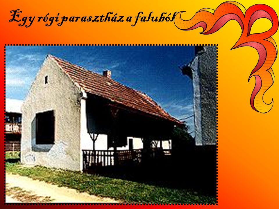 Egy régi parasztház a faluból