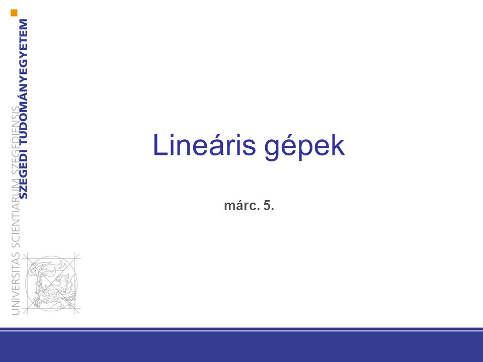 Lineáris gépek márc. 5.