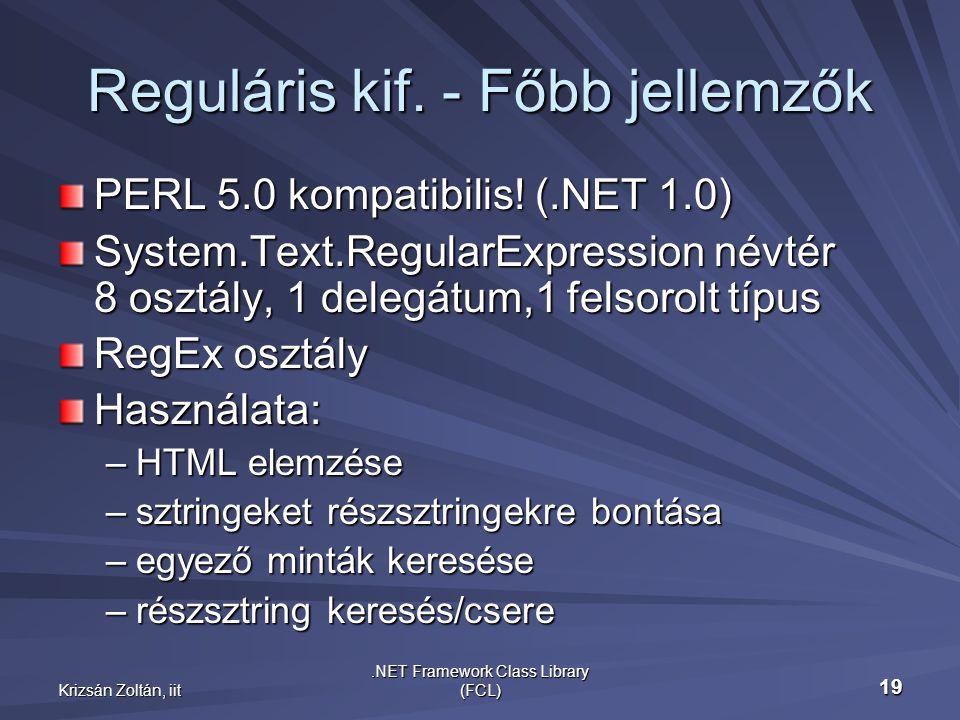 Krizsán Zoltán, iit.NET Framework Class Library (FCL) 19 Reguláris kif.