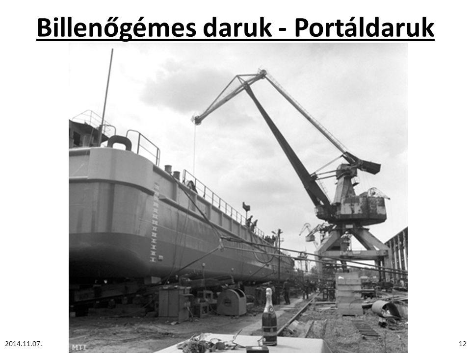 Billenőgémes daruk - Portáldaruk 2014.11.07.12