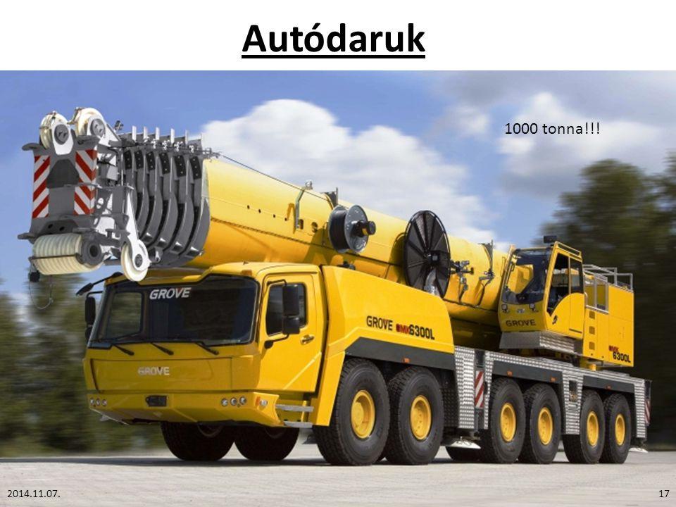 Autódaruk 2014.11.07.17 1000 tonna!!!