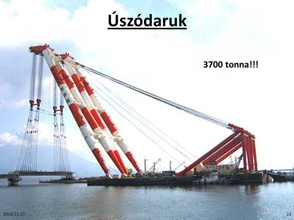 Úszódaruk 2014.11.07.24 3700 tonna!!!