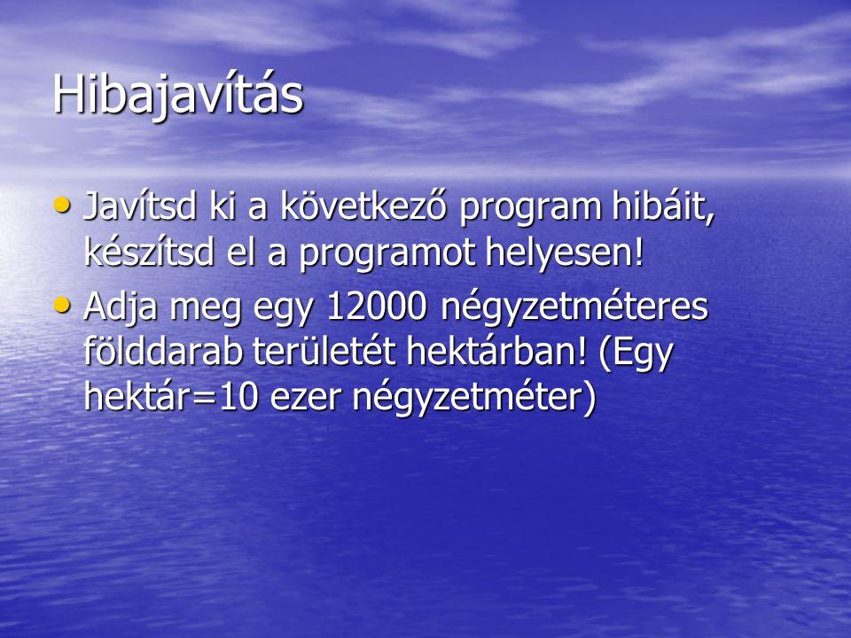 procedure TForm1.Button1Click(Sender: TObject); beginvalt:=10000; edit1.caption:=10000*12000 readln;end;