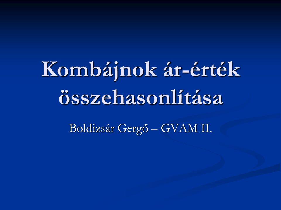 Kombájnok ár-érték összehasonlítása Boldizsár Gergő – GVAM II.