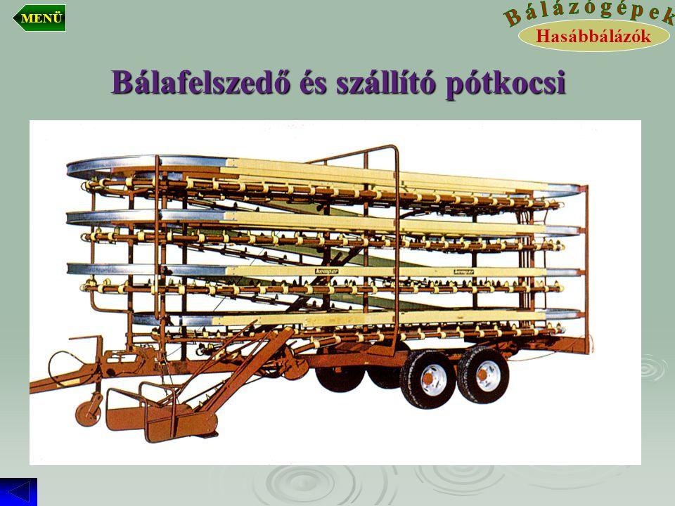 Hasábbálázók MENÜ Bálafelszedő és szállító pótkocsi