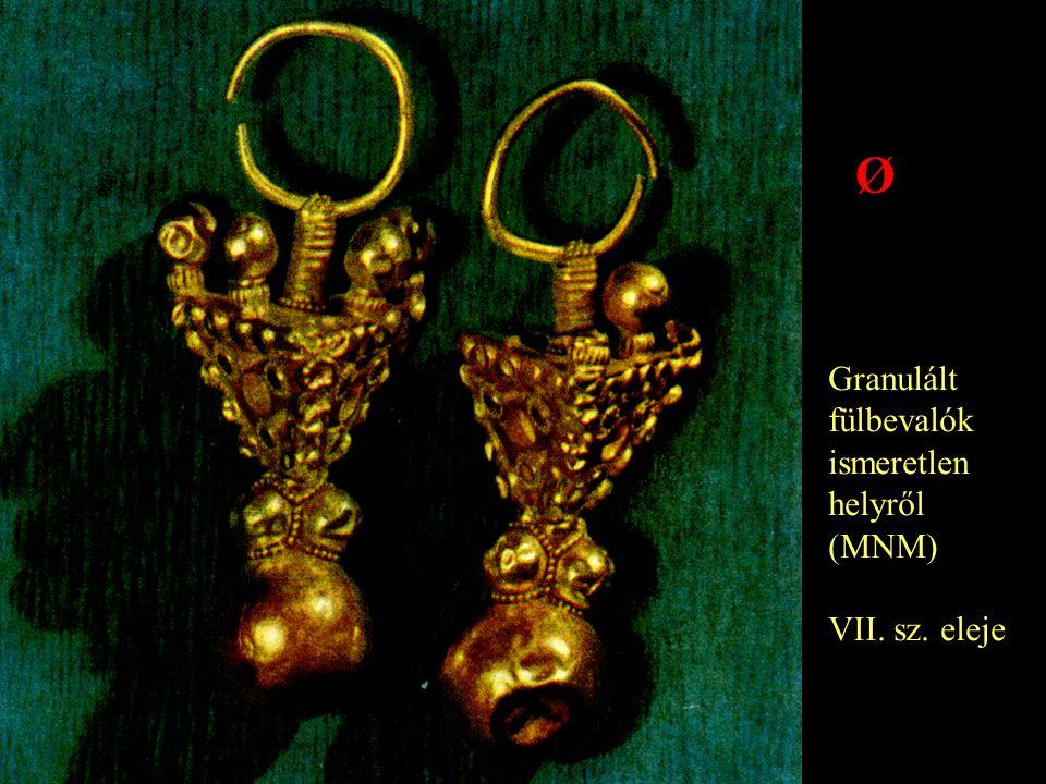 Granulált fülbevalók ismeretlen helyről (MNM) VII. sz. eleje Ø