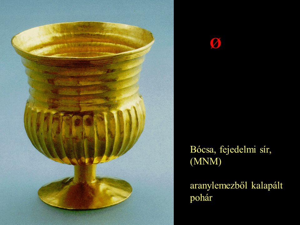 Bócsa, fejedelmi sír, (MNM) aranylemezből kalapált pohár Ø