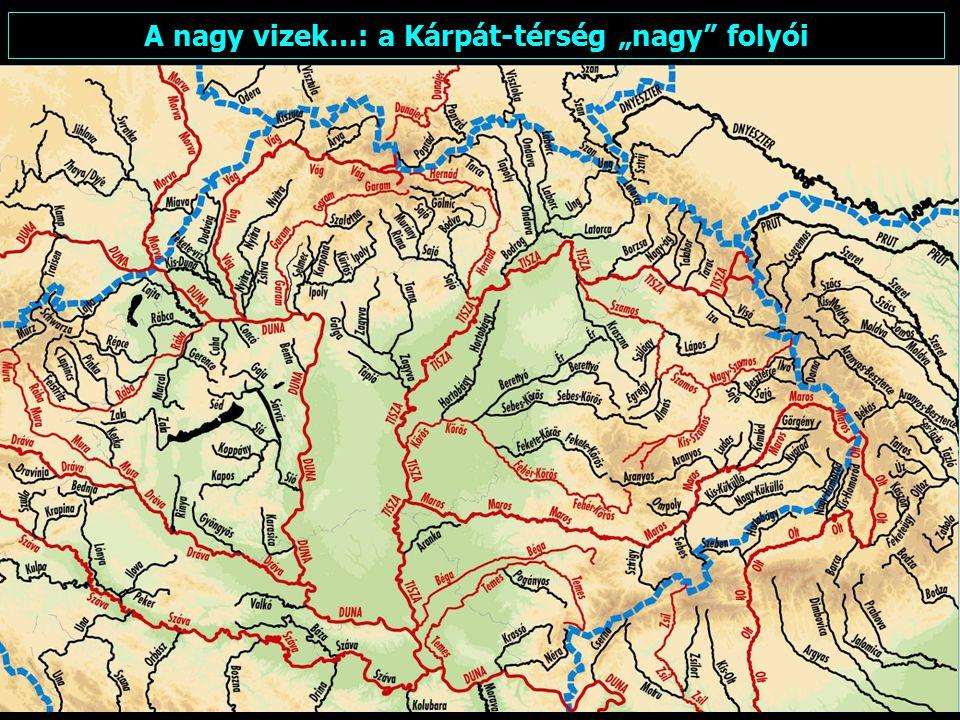 """2015. 04. 22.FARAGÓ IMRE: FÖLDRAJZI NEVEK (5)4 A nagy vizek…: a Kárpát-térség """"nagy"""" folyói"""
