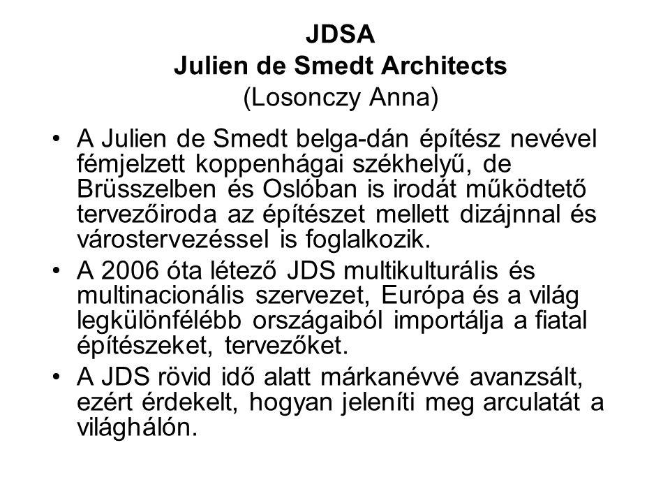 JDSA Julien de Smedt Architects (Losonczy Anna) A Julien de Smedt belga-dán építész nevével fémjelzett koppenhágai székhelyű, de Brüsszelben és Oslóba