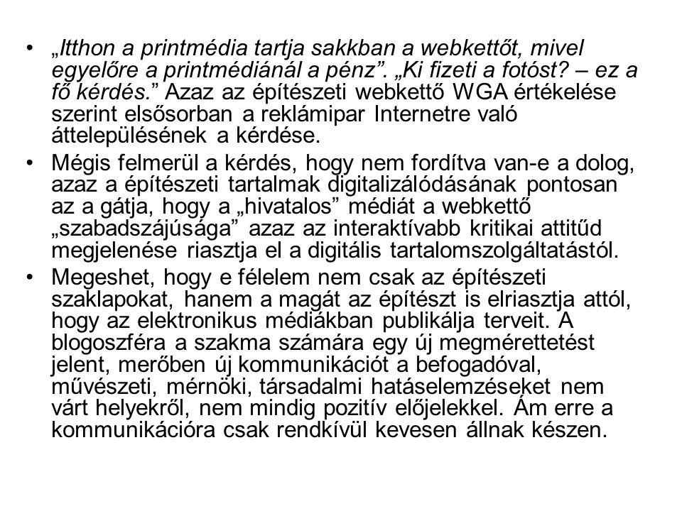 www.tervlap.huwww.tervlap.hu (Kohout Dávid) A portált az Alaprajzból kivált szerkesztőgárda vezette Metszet című új építészeti folyóirat kiadója az Artifex Kiadó Kft.