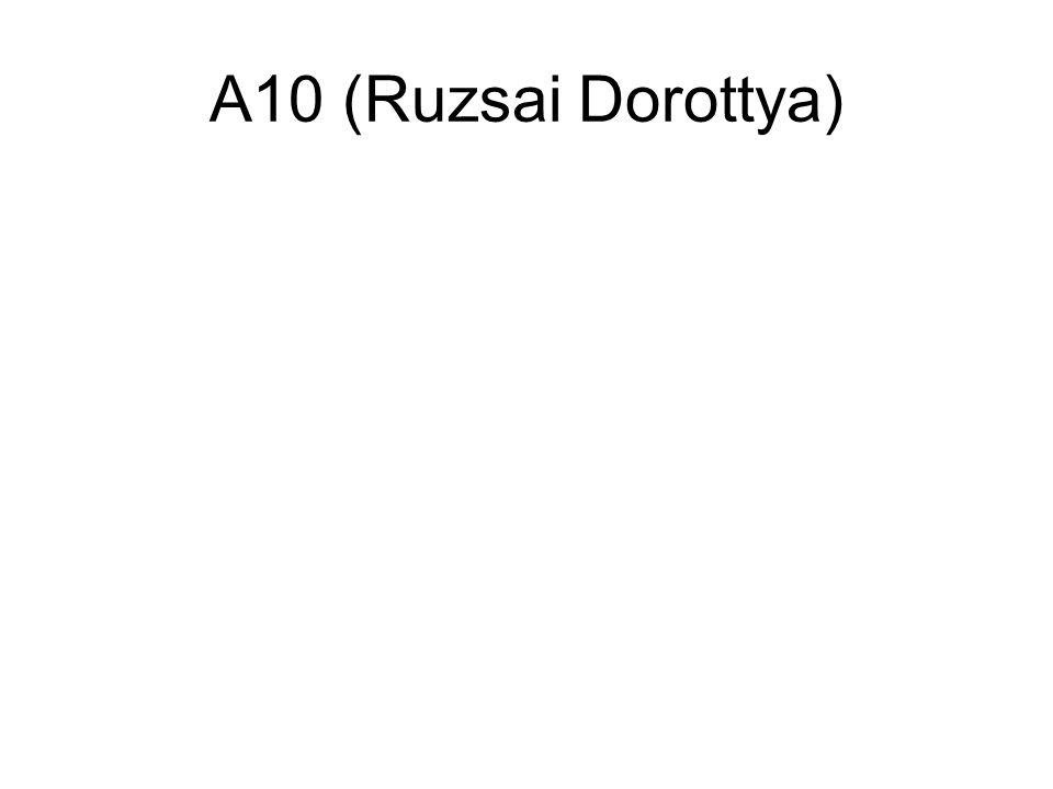 A10 (Ruzsai Dorottya)