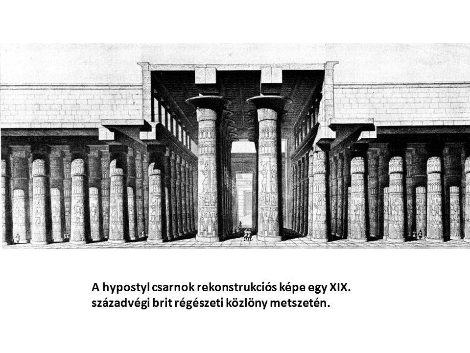 A hypostyl csarnok rekonstrukciós képe egy XIX. századvégi brit régészeti közlöny metszetén.