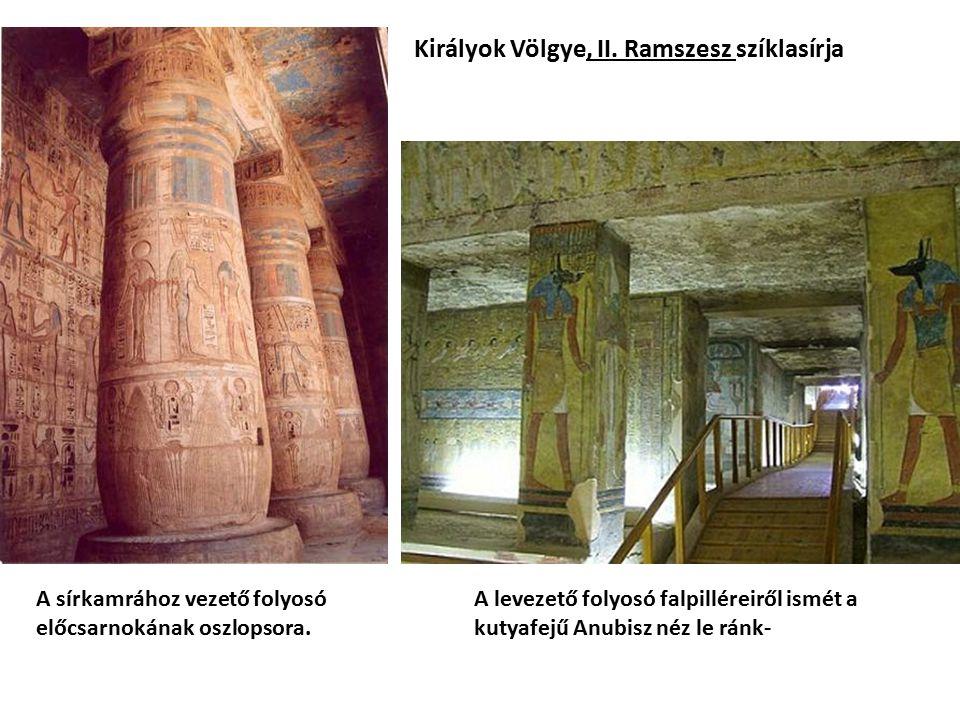 Királyok Völgye, II. Ramszesz szíklasírja A sírkamrához vezető folyosó előcsarnokának oszlopsora. A levezető folyosó falpilléreiről ismét a kutyafejű