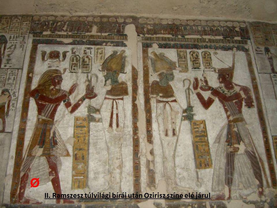 II. Ramszesz túlvilági bírái után Ozirisz színe elé járul Ø