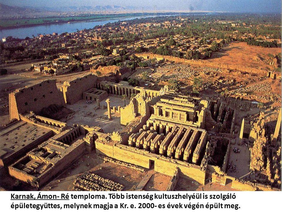 Karnak, Ámon- Ré temploma. Több istenség kultuszhelyéül is szolgáló épületegyüttes, melynek magja a Kr. e. 2000- es évek végén épült meg.