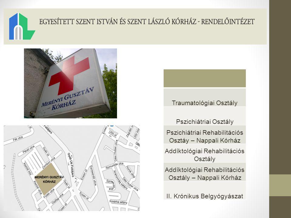Mozgásszervi Rehabilitációs Osztály Rehabilitációs Centrum - Nappali Kórház
