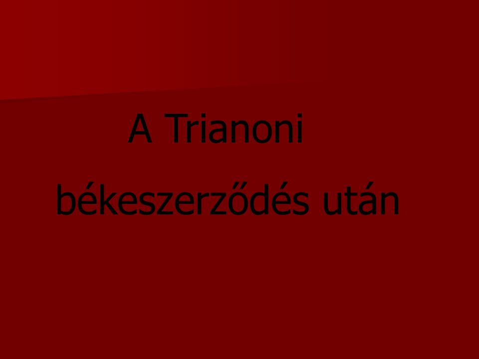 A Trianoni békeszerződés után