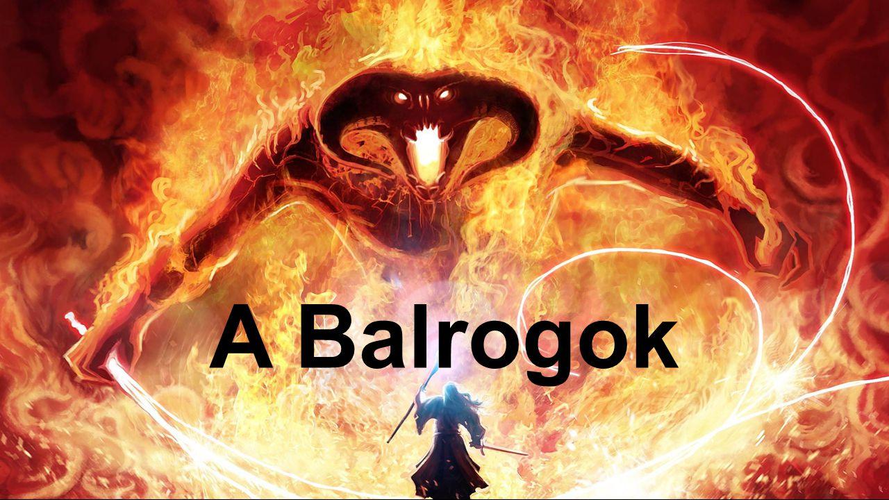 A Balrogok